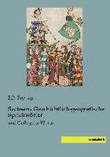 Sachsens Geschichtlich-geografische Sprichw�rter