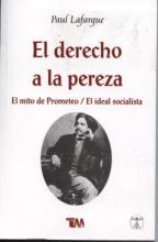 Lafargue, Paul Derecho de La Pereza-Mito de Prometeo