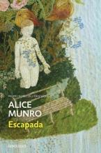 Munro, Alice Escapada Runaway