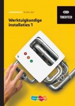 , TouchTech Werktuigkundige installaties 1 Leerwerkboek