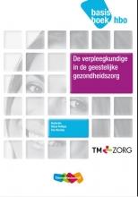 de verpleegkundige in de geestelijke gezondheidszorg hbo Basisboek