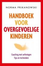 Norma  Prikanowski Handboek voor overgevoelige kinderen