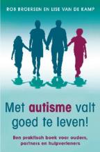 Lise van de Kamp Rob Broersen, Met autisme valt goed te leven!