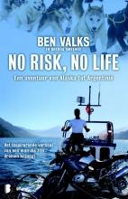 Ben  Valks, Brenda  Smeenge No risk, no life
