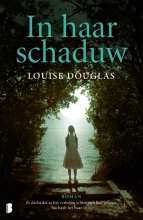 Louise  Douglas In haar schaduw