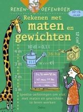 C. De Schmedt rekenoefenboek- rekenen met maten en gewichten 10-12 jaar