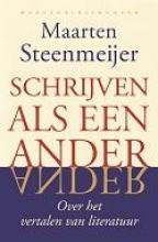 Steenmeijer, Maarten Schrijven als een ander