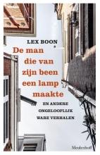 Lex Boon , De man die van zijn been een lamp maakte