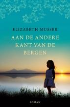 Elizabeth  Musser Aan de andere kant van de bergen