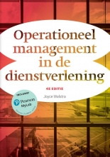 Joyce  Walstra Operationeel management in de dienstverlening