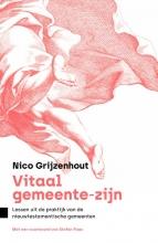 Nico Grijzenhout , Vitaal gemeente-zijn