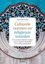 Pieter R.  Boersema Culturele normen en religieuze waarden