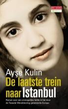 Ayşe  Kulin De laatste trein naar Istanboel