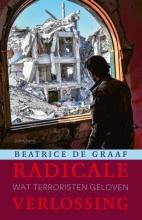 Beatrice de Graaf , Radicale verlossing