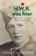 Ernst Arbouw , H.W.R. was hier