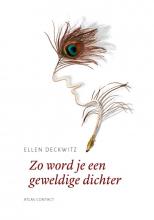 Ellen Deckwitz , Zo word je een geweldige dichter