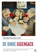 Nelleke  Noordervliet De dikke Gigengack