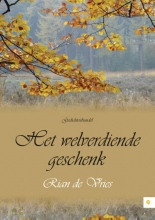 Rian de Vries Het welverdiende geschenk
