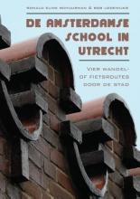Ronald  Elink Schuurman, Bob  Lodewijks De Amsterdamse School in Utrecht