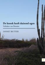 Jannet  Butter De knoek heeft duizend ogen