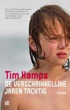 Tim  Kamps De verschrikkelijke jaren tachtig