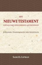 Samuël Lipman , Johannes, Handelingen der Apostelen