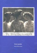 Dick  Jonker De drie gezusters