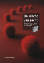 Jan Willem Seip , De kracht van zacht