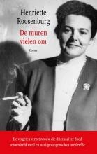 Henriette Roosenburg , De muren vielen om