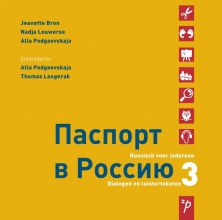 Alla Podgaevskaja Jeanette Bron  Nadja Louwerse, Paspoort voor Rusland 3 dialogen en luisterteksten