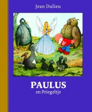 Jean  Dulieu Paulus de Boskabouter Gouden Klassiekers Paulus en Priegeltje