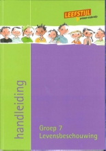 Odile van Eck Paula Wessels, Leefstijl en levensbeschouwelijk Groep 7 Handleiding
