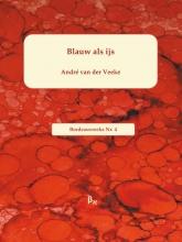 Andre van der Veeke Bordeauxreeks Blauw als ijs