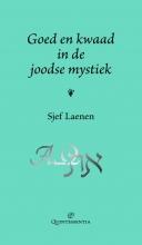 Sjef Laenen , Goed en kwaad in de joodse mystiek