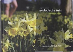 Greet Tijskens G. Coremans  E. Fiers, Stappen naar een ecologische tuin