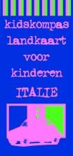 Amsterdam, Janneke van / Jeurissen, Dagmar Kidskompas landkaart voor kinderen Italie