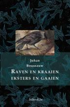 Johan Boussauw , Raven en kraaien, eksters en gaaien