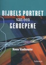 Koen  Vanhoutte Bijbels portret van een geroepene