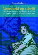 Suzan  Folkerts Middeleeuwse studies en bronnen Voorbeeld op schrift