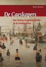 Bert Koene , De Caeskopers