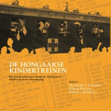 , De Hongaarse kindertreinen