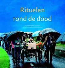 Dorothee  Nijland, Ton  Overtoom, Martin  Hoondert Rituelen rond de dood