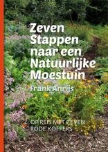 Frank  Anrijs Zeven stappen naar een natuurlijke moestuin
