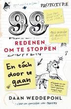 Daan  Weddepohl 99 redenen om te stoppen, en toch door te gaan