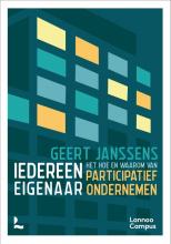 Geert Janssens , Iedereen eigenaar