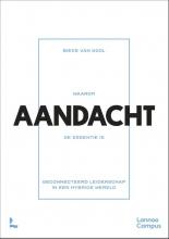 Bieke Van Gool , Waarom AANDACHT de essentie is