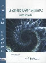 Andrew Josey e.a. , Le Standard TOGAF®, Version 9.2-Guide de Poche