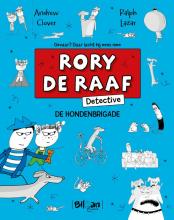 Ralph Lazar Andrew Clover, Rory De Raaf - Detective -De hondenbrigade