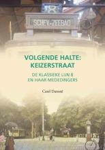 Carel Damsté , Volgende halte: Keizerstraat