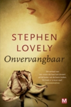Lovely, Stephen Onvervangbaar